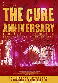 "Movie poster for ""THE CURE – ANNIVERSARY 1978-2018 - LIVE IN HYDE PARK LONDON"""