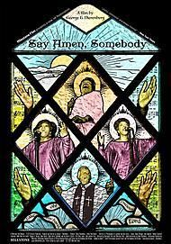 "Movie poster for ""SAY AMEN, SOMEBODY"""