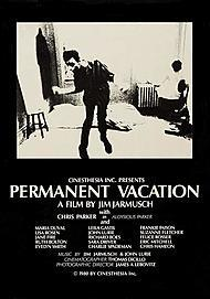 "Movie poster for ""PERMANENT VACATION"""