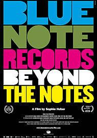 "Movie poster for ""BLUE NOTE RECORDS: BEYOND THE NOTES"""