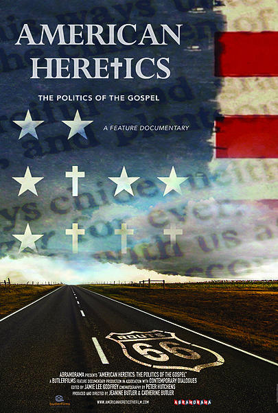 "Movie poster for ""AMERICAN HERETICS: THE POLITICS OF THE GOSPEL"""