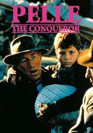 "Movie poster for "" PELLE THE CONQUEROR"""