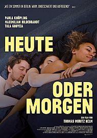 "Movie poster for ""Heute oder Morgen"""