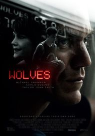 "Movie poster for ""WOLVES"""
