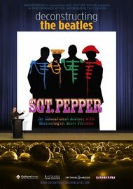 "Movie poster for ""DECONSTRUCTING THE BEATLES: SGT. PEPPERS LONELY HEART CLUB BAND"""