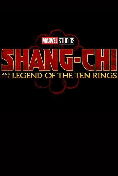 """Movie poster for """"SHANG-CHI AND THE LEGEND OF THE TEN RINGS"""""""