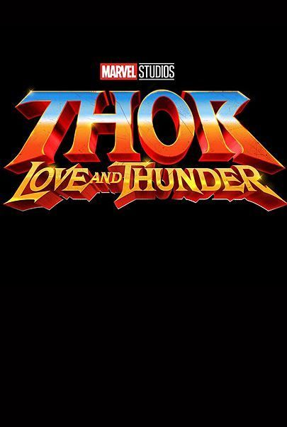 "Movie poster for ""THOR: LOVE AND THUNDER"""
