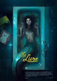 "Movie poster for ""THE LURE"""