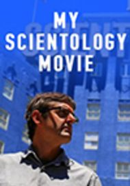 "Movie poster for ""MY SCIENTOLOGY MOVIE"""