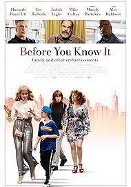 "Movie poster for ""BEFORE YOU KNOW IT"""