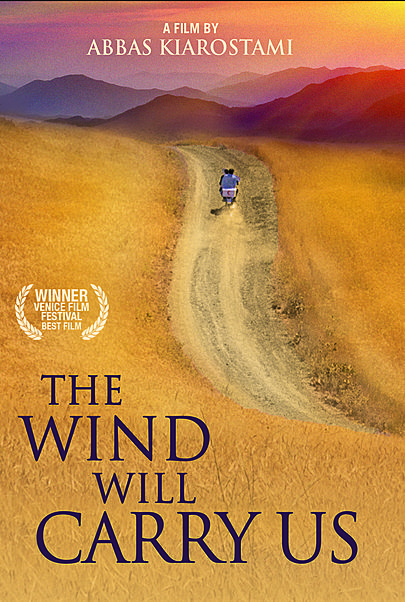 "Movie poster for ""THE WIND WILL CARRY US"""