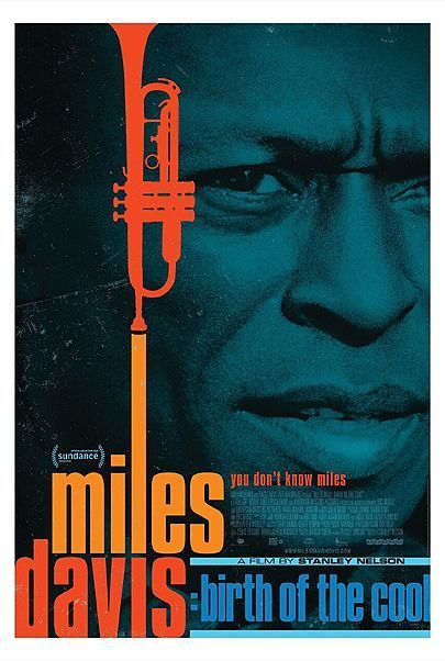 """Movie poster for """"MILES DAVIS: BIRTH OF THE COOL"""""""