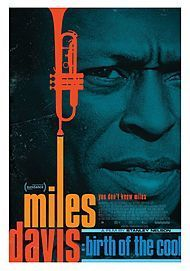 "Movie poster for ""MILES DAVIS: BIRTH OF THE COOL"""