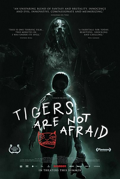 "Movie poster for ""TIGERS ARE NOT AFRAID"""