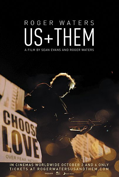 "Movie poster for ""ROGER WATERS  US + THEM"""