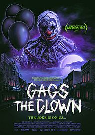 "Movie poster for ""GAGS THE CLOWN"""