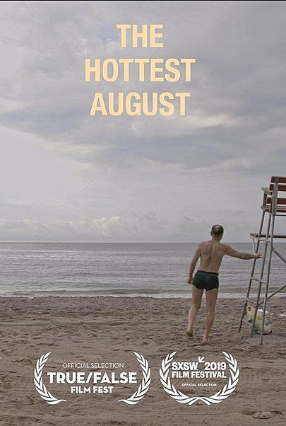 "Movie poster for ""THE HOTTEST AUGUST"""