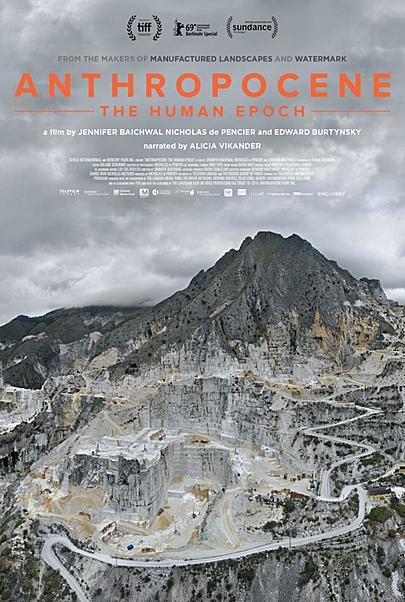 "Movie poster for ""ANTHROPOCENE: THE HUMAN EPOCH"""