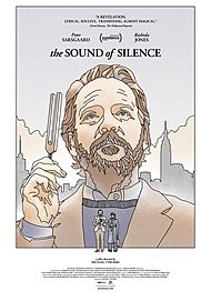 "Movie poster for ""THE SOUND OF SILENCE"""