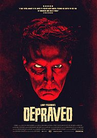 "Movie poster for ""DEPRAVED"""