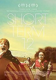 """Movie poster for """"SHORT TERM 12"""""""