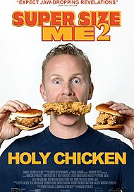 "Movie poster for ""SUPER SIZE ME 2: HOLY CHICKEN!"""