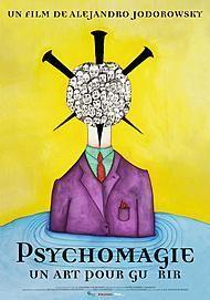 """Movie poster for """"PSYCHOMAGIE, UN ART POUR GUERIR"""""""