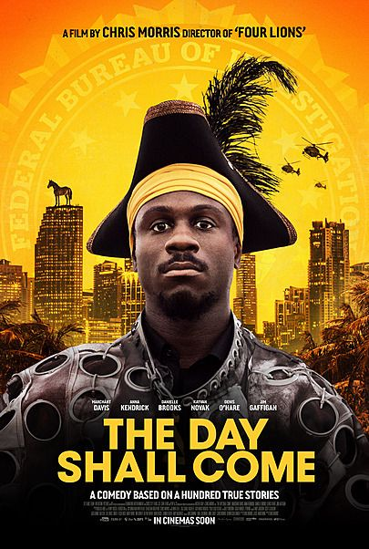 """Movie poster for """"THE DAY SHALL COME"""""""