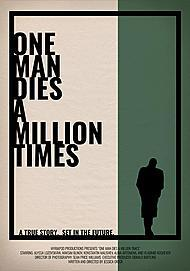 """Movie poster for """"ONE MAN DIES A MILLION TIMES"""""""