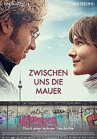 """Movie poster for """"ZWISCHEN UNS DIE MAUER - FILMSTART IN ÖSTERREICH"""""""