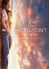 """Filmplakat für """"Dem Horizont so nah"""""""