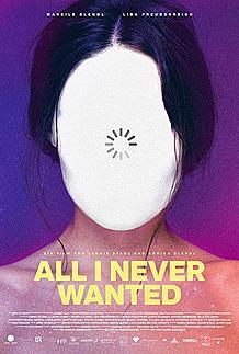 "Movie poster for ""ALL I NEVER WANTED"""