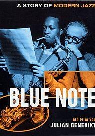 "Filmplakat für ""BLUE NOTE - A STORY OF MODERN JAZZ"""
