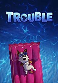 "Movie poster for ""TROUBLE (2019)"""
