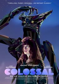 "Movie poster for ""COLOSSAL"""