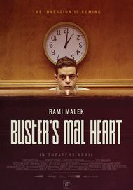 "Movie poster for ""BUSTER'S MAL HEART"""