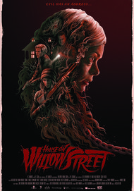 "Movie poster for ""HOUSE ON WILLOW STREET"""