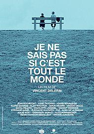 """Movie poster for """"JE NE SAIS PAS SI C'EST TOUT LE MONDE"""""""