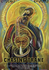 "Movie poster for ""CHASING TRANE: THE JOHN COLTRANE DOCUMENTARY"""