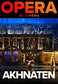 """Movie poster for """"THE METROPOLITAN OPERA: AKHNATEN"""""""