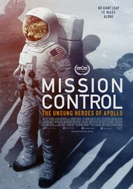 "Movie poster for ""MISSION CONTROL: THE UNSUNG HEROES OF APOLLO"""