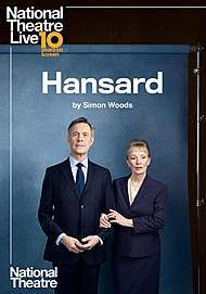 "Movie poster for ""HANSARD (NT LIVE)"""