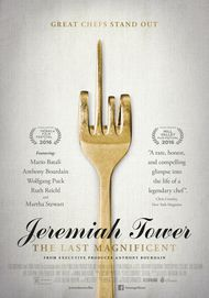 "Movie poster for ""JEREMIAH TOWER: THE LAST MAGNIFICENT """