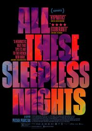 "Movie poster for ""ALL THESE SLEEPLESS NIGHTS"""