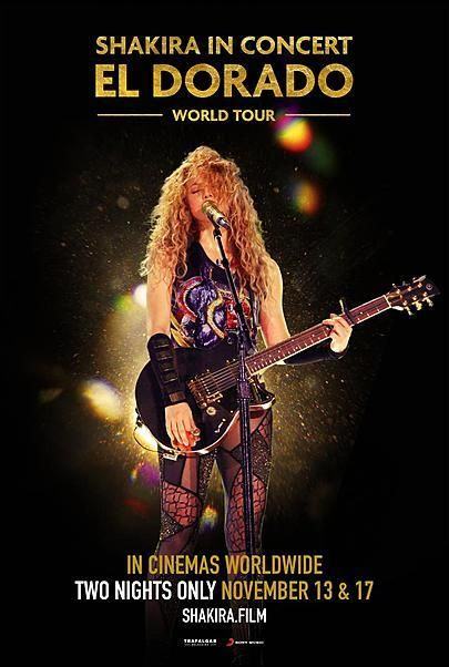 "Movie poster for ""SHAKIRA IN CONCERT : EL DORADO WORLD TOUR"""