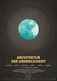 """Movie poster for """"ARCHITEKTUR DER UNENDLICHKEIT - Filmstart in Österreich"""""""