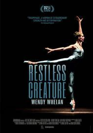 "Movie poster for ""WENDY WHELAN: RESTLESS CREATURE"""