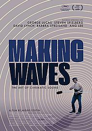 "Movie poster for ""MAKING WAVES: THE ART OF CINEMATIC SOUND"""