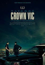"Movie poster for ""CROWN VIC"""