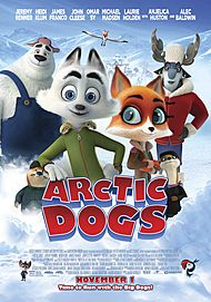 "Movie poster for ""ARCTIC DOGS"""